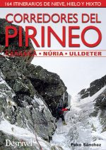 Corredores del Pirineo – Carança • Núria • Ulldeter. 164 itinerarios de nieve
