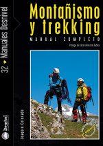 Montañismo y trekking. Manual completo por Joaquín Colorado. Ediciones Desnivel