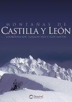 Montañas de Castilla y León.  por Ignacio Sáez y Eloy Santín (coord.). Ediciones Desnivel