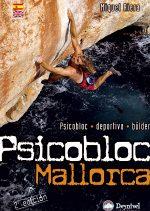 Psicobloc Mallorca.  por Miquel Riera. Ediciones Desnivel