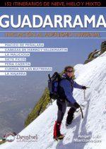 Guadarrama. Iniciación al alpinismo invernal. 152 itinerarios de nieve