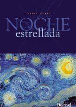 Noche estrellada. Una historia de supervivencia y escritura por Isabel Suppé. Ediciones Desnivel