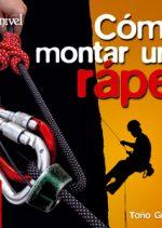 Cómo montar un rápel.  por Toño Guerra. Ediciones Desnivel