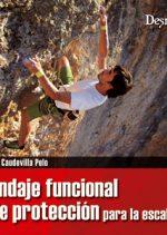 Vendaje funcional y de protección para la escalada.  por Santos Caudevilla Polo. Ediciones Desnivel