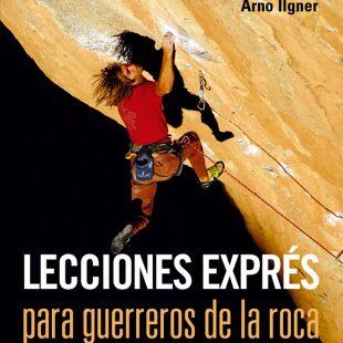 Portada de Lecciones exprés para guerreros de la roca (Ediciones Desnivel) en ALTA  ()