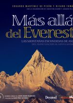 Más allá del Everest. Las montañas escondidas de Asia (incluye DVD) por Eduardo Martínez de Pisón; Ricard Tomás. Ediciones Desnivel