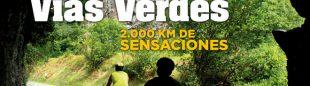 Portada de la revista Grandes Espacios nº 186. Marzo 2013. Especial Vías Verdes. ALTA  ()