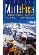 Tour del Monte Rosa. Valais - Valle de Aosta – Piamonte por Jekaterina Nikitina; Víctor Riverola. Ediciones Desnivel