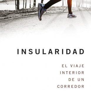 Portada del libro Insularidad. El viaje interior de un corredor