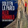 Portada del libro Solo en la pared de Alex Honnold. [WEB]  ()