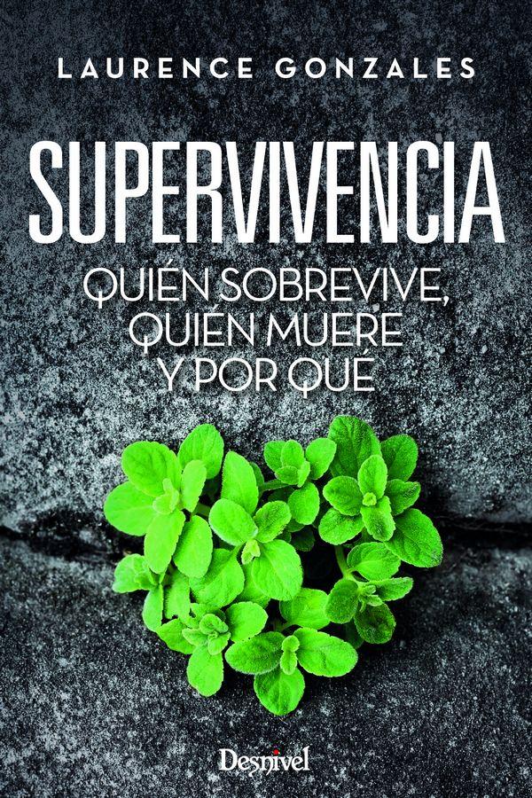 Portada del libro: Supervivencia. De Laurence Gonzales [WEB] ()