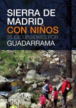 Portada del libro: Sierra de Madrid con niños. 25 excursiones por Guadarrama [WEB] ()
