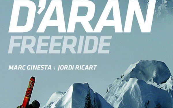 Portada de la guía Val dAran. Freeride 255 Descensos de esquís y splitboard  ()