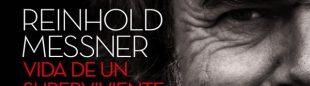 Portada del libro Reinhold Messner. Vida de un superviviente [WEB]  ()