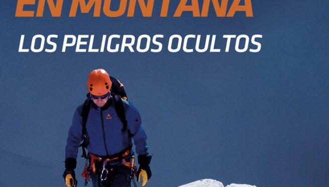 Portada del libro:  Seguridad en montaña. Los peligros ocultos. Por José Ignacio Amat  ()