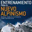 Portada del manual Entrenamiento para el nuevo alpinismo. Por Steve House.  ()