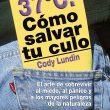 Portada del libro: 37 Grados. Cómo salvar tu culo. Por Cody Lundin  (Ediciones Desnivel)