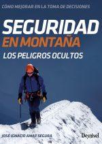 Seguridad en montaña. Los peligros ocultos