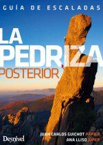 Guía de escalada de La Pedriza Posterior, por Ana Lliso Júper y Juan Carlos Guichot Papila
