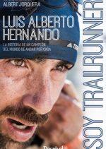 Soy trailrunner. Luis Alberto Hernando