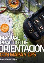 """Portada """"Manual práctico de orientación con mapa y GPS"""" de David Caballero"""