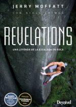 Revelations. Una leyenda de la escalada en roca, por Jerry Moffatt, Niall Grimes