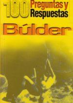 Búlder. 100 preguntas y respuestas por Héctor del Campo Allende. Ediciones Desnivel