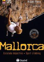 Mallorca. Escalada deportiva. Sport climbing por Miquel Riera. Ediciones Desnivel
