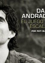 Dani Andrada.. El juego de escalar por Pati Blasco. Ediciones Desnivel