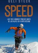 Speed. Las tres grandes paredes norte de los alpes en tiempo record.
