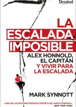 La escalada imposible, Alex Honnold por Mark Synnott