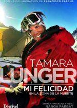 Tamara Lunger. Mi felicidad en la zona de la muerte